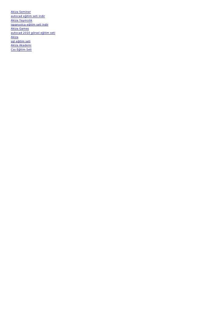 Akiza Seminerautocad eğitim seti indirAkiza Yayıncılıkispanyolca eğitim seti indirAkiza Gamesautocad 2010 görsel eğitim se...