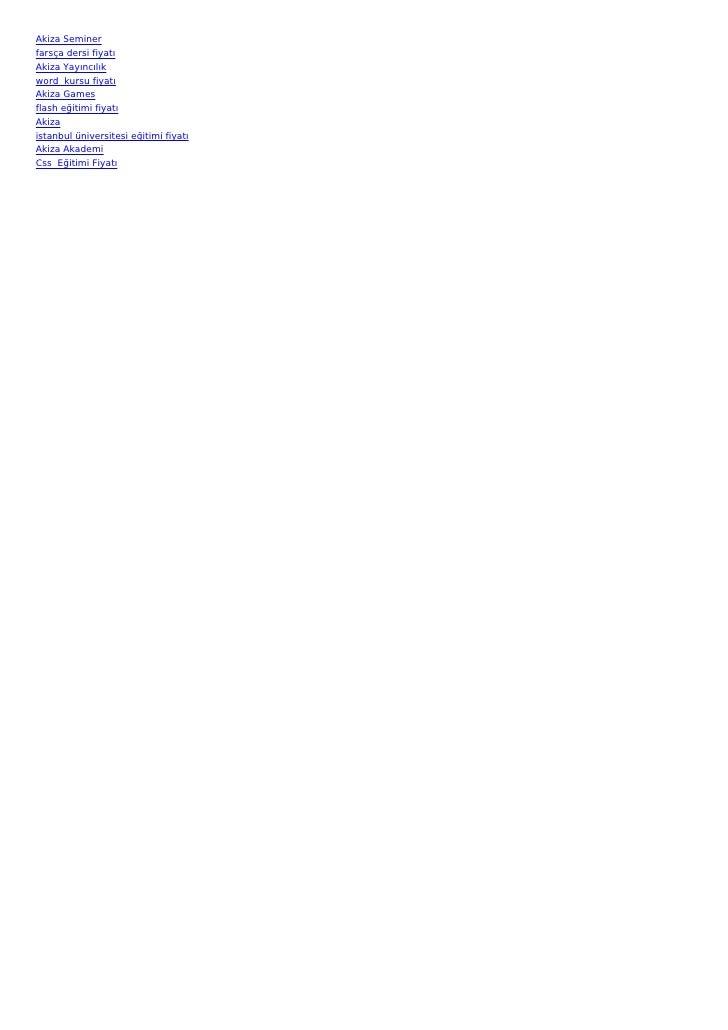 Akiza Seminerfarsça dersi fiyatıAkiza Yayıncılıkword kursu fiyatıAkiza Gamesflash eğitimi fiyatıAkizaistanbul üniversites...