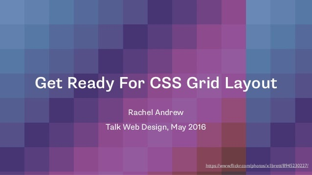 Talk web design get ready for css grid layout get ready for css grid layout rachel andrew talk web design may 2016 https malvernweather Images