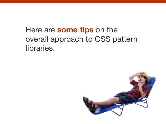 CSS pattern libraries Slide 121
