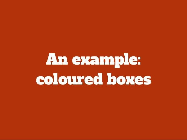 An example: coloured boxes