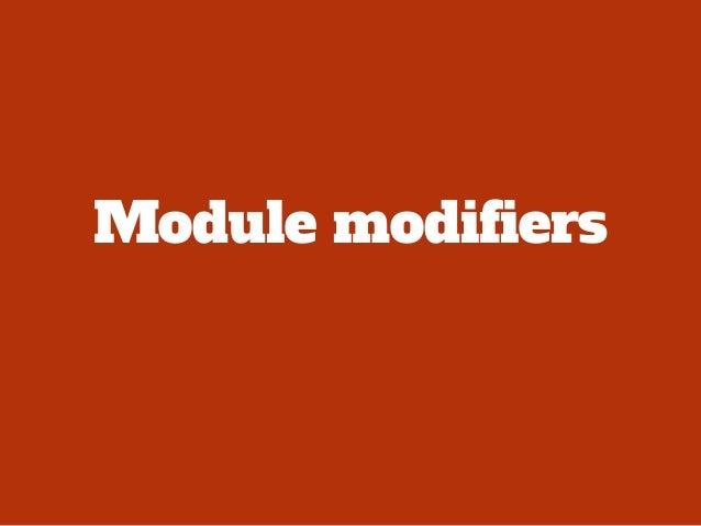"<!-- Module modifier -->! <div class=""box box--alt"">! ! <h3 class=""box__heading""></h3>! ! <div class=""box__content""></div>..."
