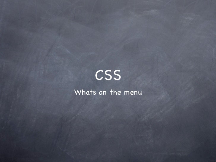 CSSWhats on the menu