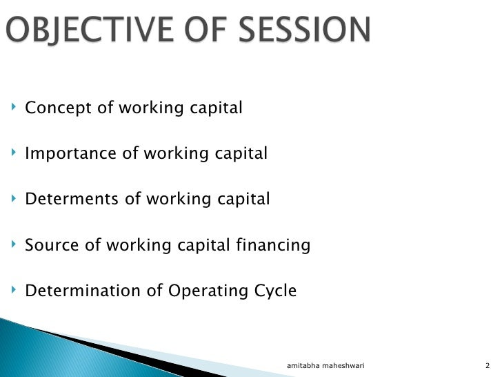importance of working capital Working capital has a direct impact on cash flow in a business consider these five common sources of short-term working capital financing.