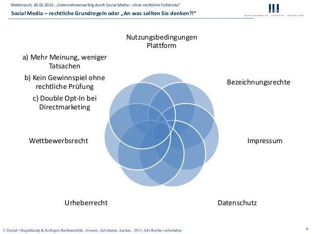 "Webbrunch, 26.02.2013: ""Unternehmenserfolg durch Social Media – ohne rechtliche Fallstricke""    Social Media – rechtliche ..."