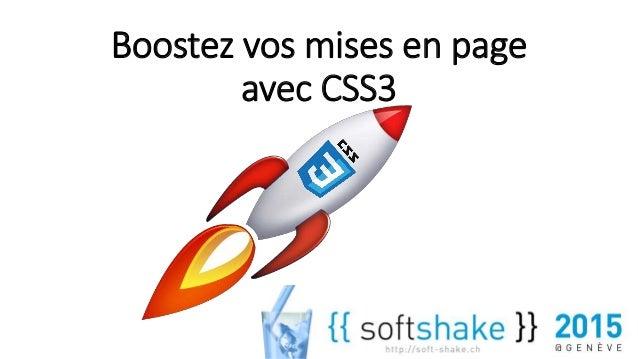 Boostez vos mises en page avec CSS3