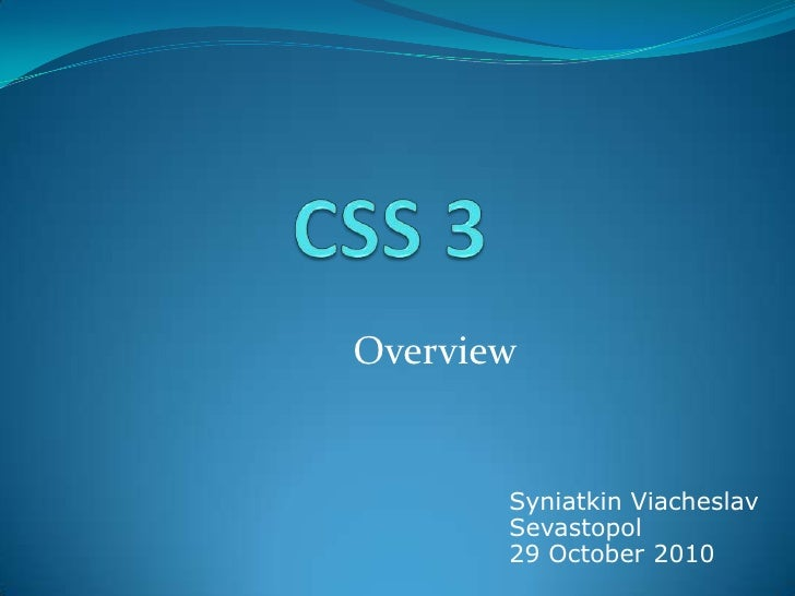 Css 3 overview