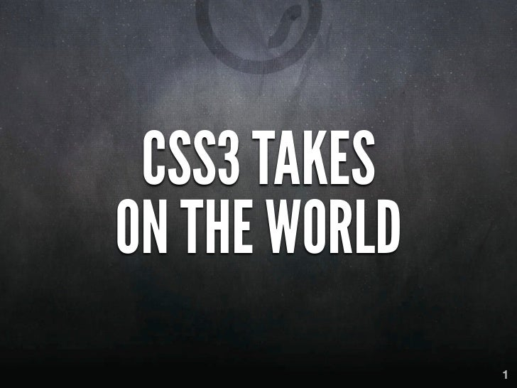CSS3 TAKESON THE WORLD               1
