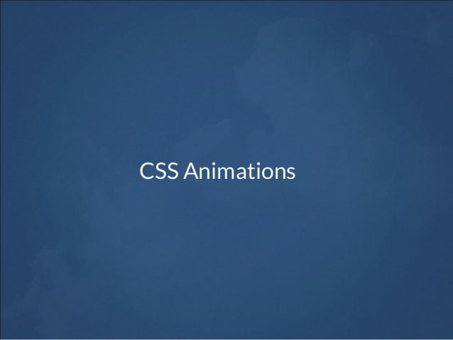 Workshop 18 Css Animations Amp Cool Effects