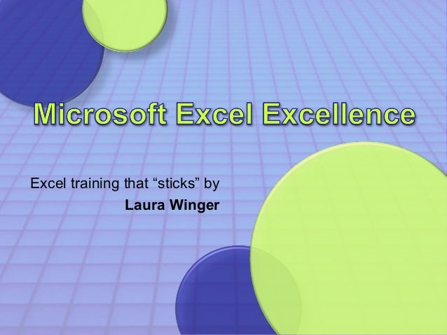 """Excel training that """"sticks"""" by  Laura Winger"""