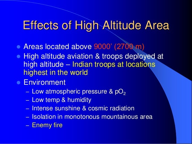 effects of high altitude Adjusting temperatures for high altitude september 1,  effect of altitude on cooling air at high altitude is less dense than air at sea level, reducing its.