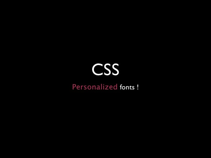 CSS Personalized fonts !