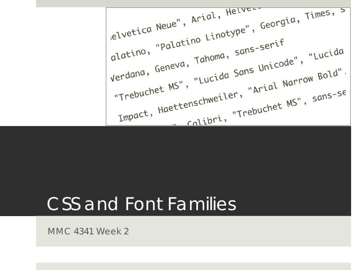 CSS and Font Families MMC 4341 Week 2