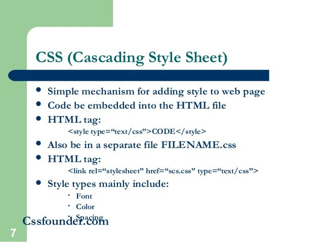 an overview of the simple mechanism cascading stylesheets css Css is an abbreviation for cascading style sheets css works with html and other markup languages (such as xhtml and xml) to control the way the content is presented.