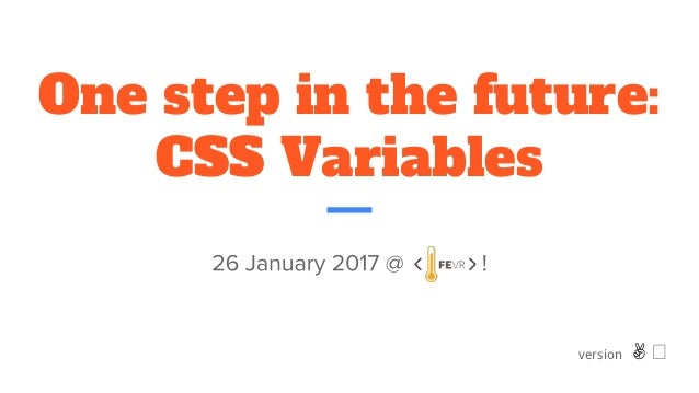 One step in the future: CSS Variables version ✌