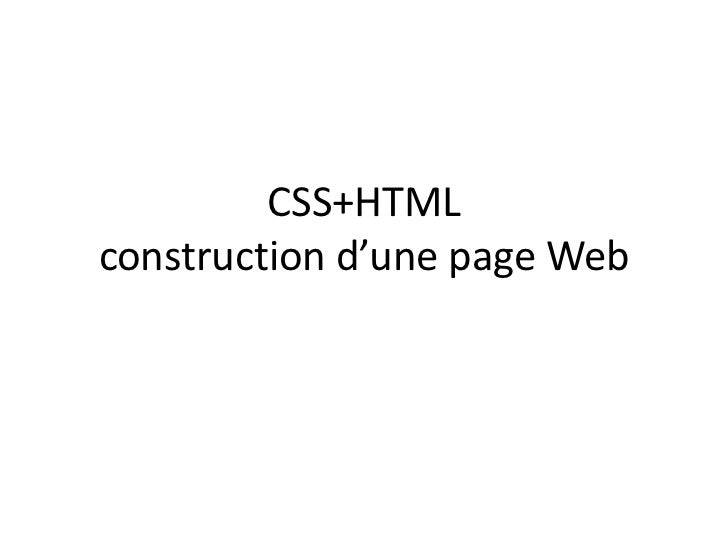 CSS+HTMLconstruction d'une page Web<br />