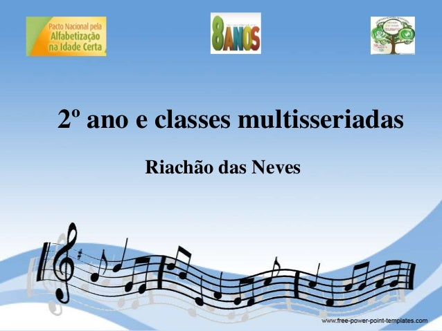 2º ano e classes multisseriadas Riachão das Neves