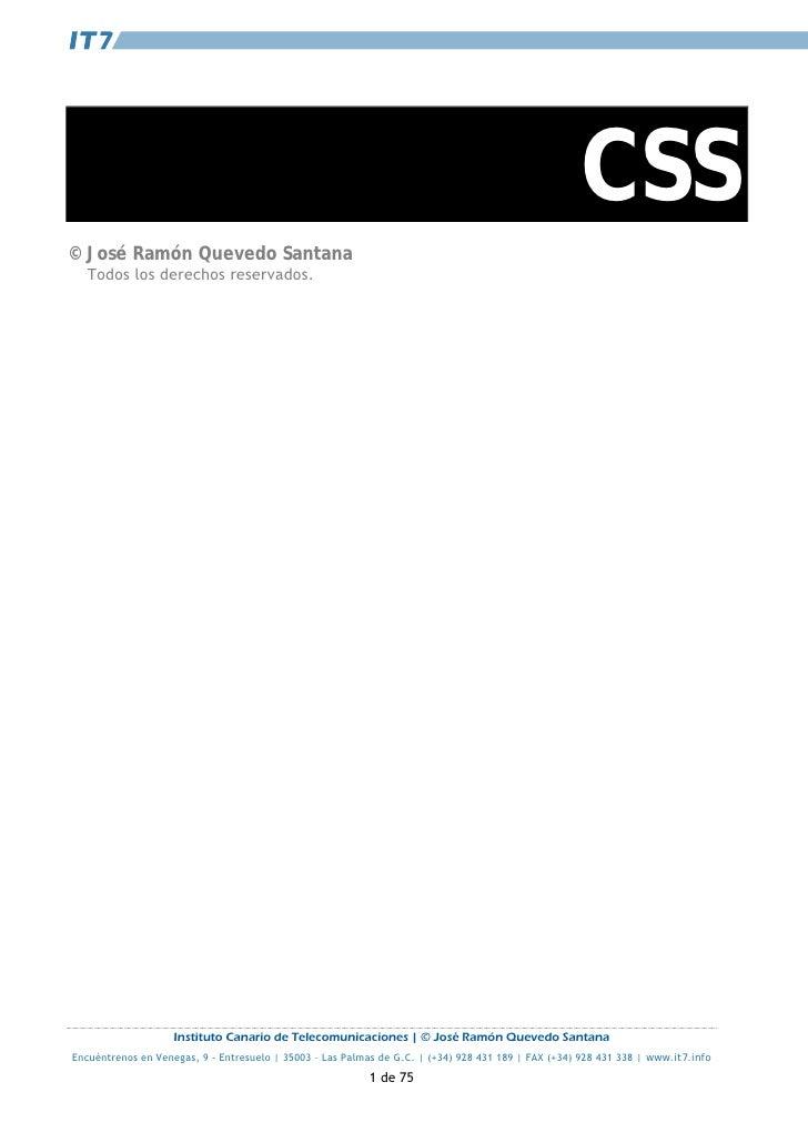 CSS © José Ramón Quevedo Santana   Todos los derechos reservados.                         Instituto Canario de Telecomunic...