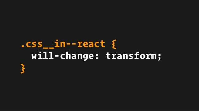 .css__in--react { will-change: transform; }