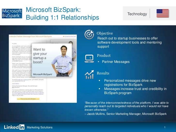 Microsoft BizSpark:                                                       TechnologyBuilding 1:1 Relationships            ...