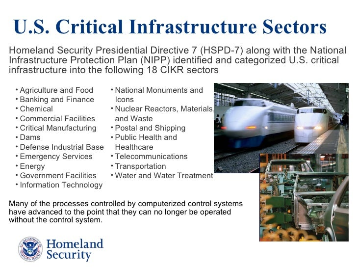 us homeland security related critical infrastructure matters Department of homeland security or an incapacitation problem related to critical infrastructure or so vital to the united states critical infrastructure.