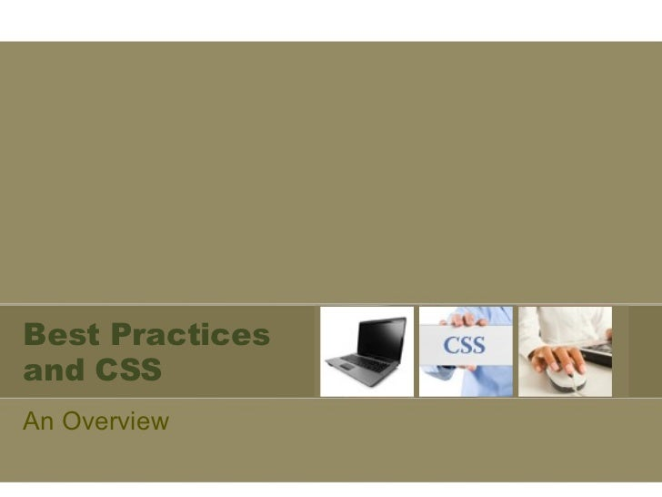Best Practices and CSS An Overview