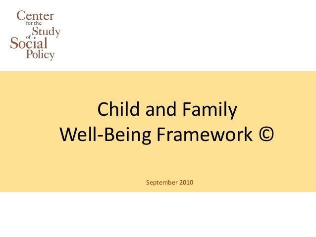 Child and FamilyWell-Being Framework ©        September 2010