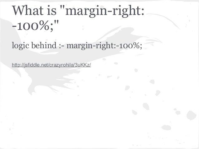 "What is ""margin-right:-100%;""logic behind :- margin-right:-100%;http://jsfiddle.net/crazyrohila/3uKKz/"
