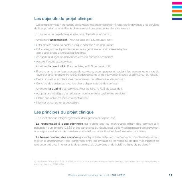 Projet clinique, s'arrimer pour la continuité, la qualité et l'accessibilité12 Rôles et responsabilités En tant qu'instanc...