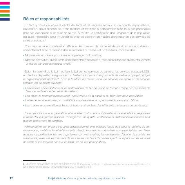 13Réseau local de services de Laval • 2011-2016 La loi précise les rôles et responsabilités des partenaires autres que ce...