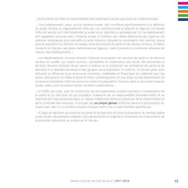Projet clinique, s'arrimer pour la continuité, la qualité et l'accessibilité14 La démarche du projet clinique du RLS de La...