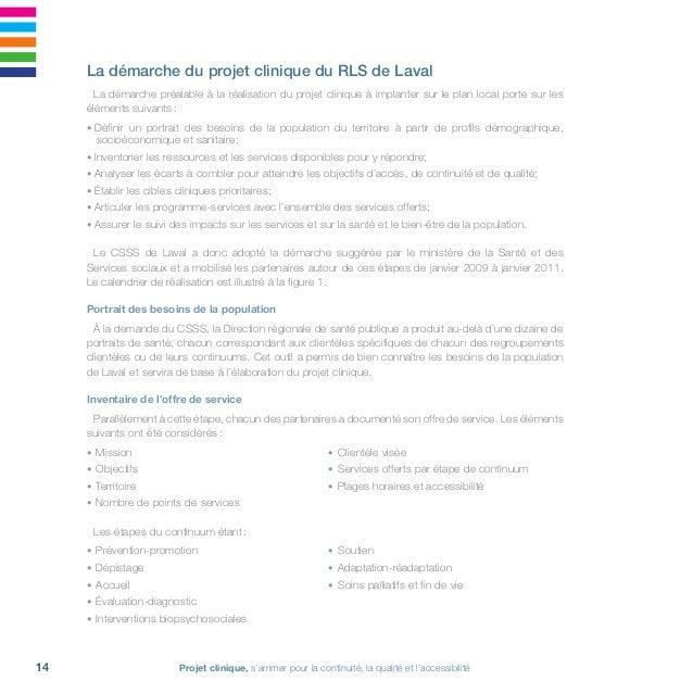15Réseau local de services de Laval • 2011-2016 Analyse des écarts et identification des cibles potentielles Les deux éta...