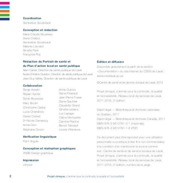 3Réseau local de services de Laval • 2011-2016 Tables des matières Message du président du comité directeur du Réseau loc...