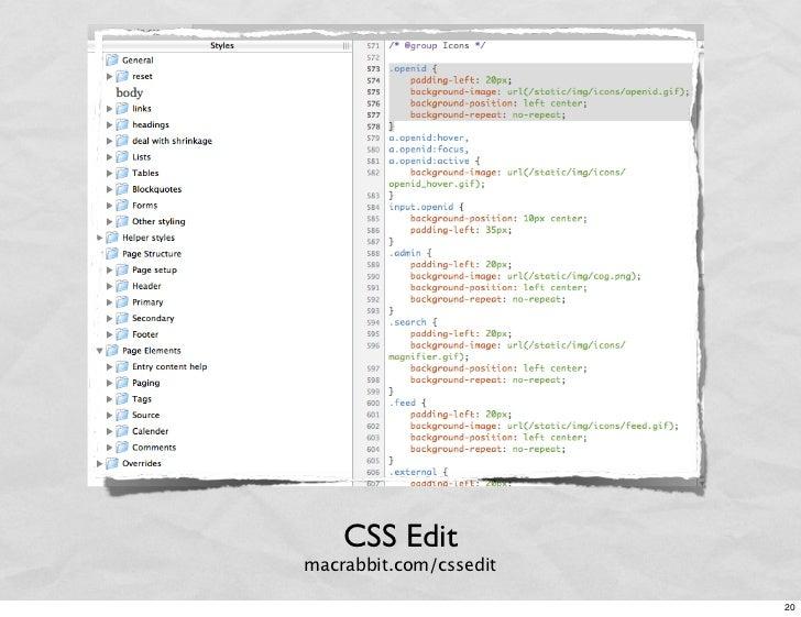 CSS Edit macrabbit.com/cssedit                          20