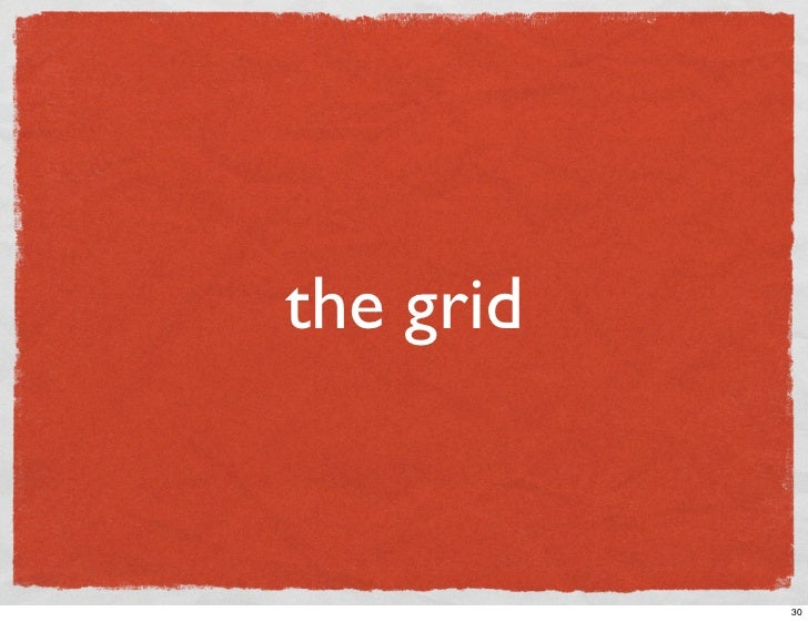the grid              30