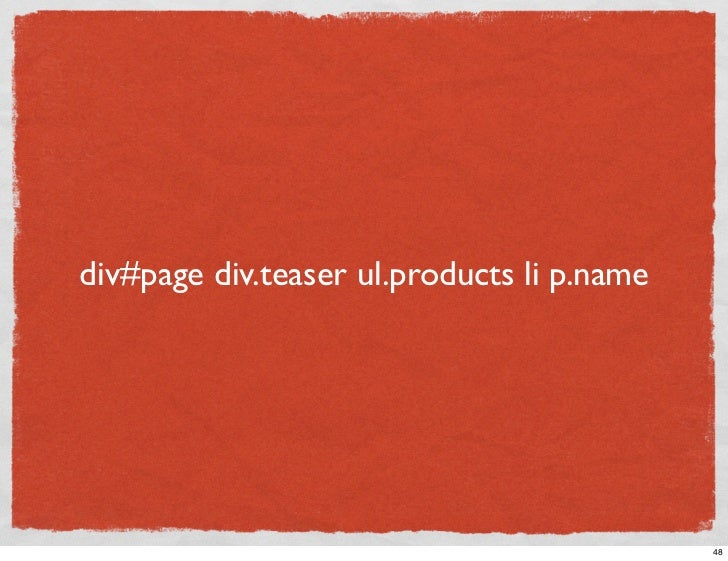 div#page div.teaser ul.products li p.name                                                 48