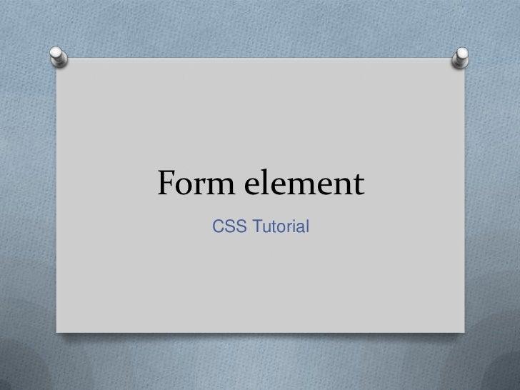 Form element   CSS Tutorial