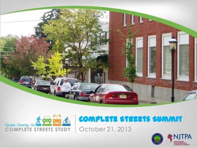 Complete Streets Summit October 21, 2013