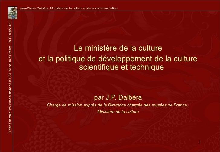 Le ministère de la culture et la politique de développement de la culture               scientifique et technique         ...