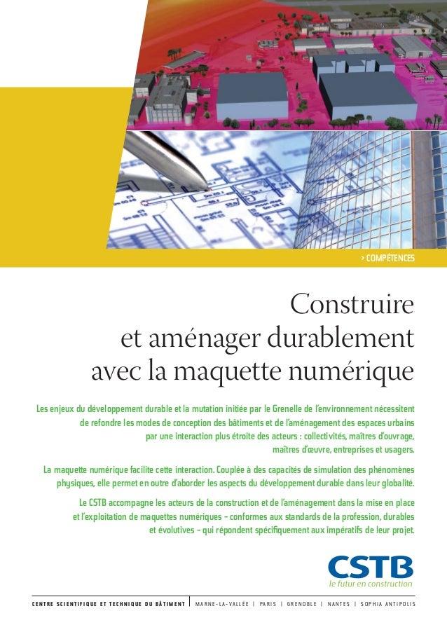 Construire et aménager durablement avec la maquette numérique Les enjeux du développement durable et la mutation initiée p...