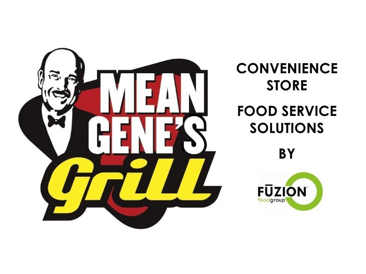 CONVENIENCE    STORE FOOD SERVICE  SOLUTIONS     BY