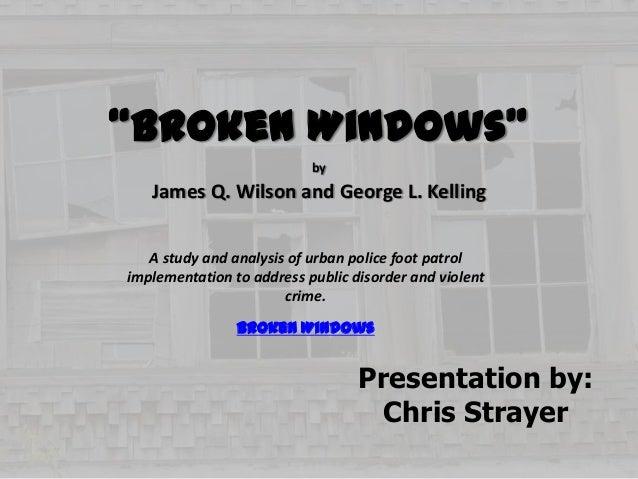 A literary analysis of broken windows