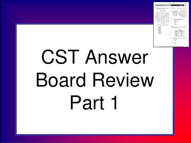 CST AnswerBoard ReviewPart 1