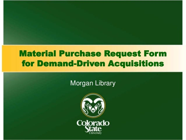Material Purchase Request Form For DemandDriven Acquisitions Dda