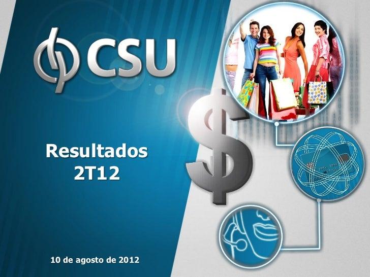 Resultados  2T1210 de agosto de 2012