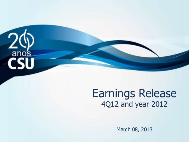 Resultados Release        Earnings4T12 e ano de and year 2012         4Q12 2012             March 08, 2013                ...