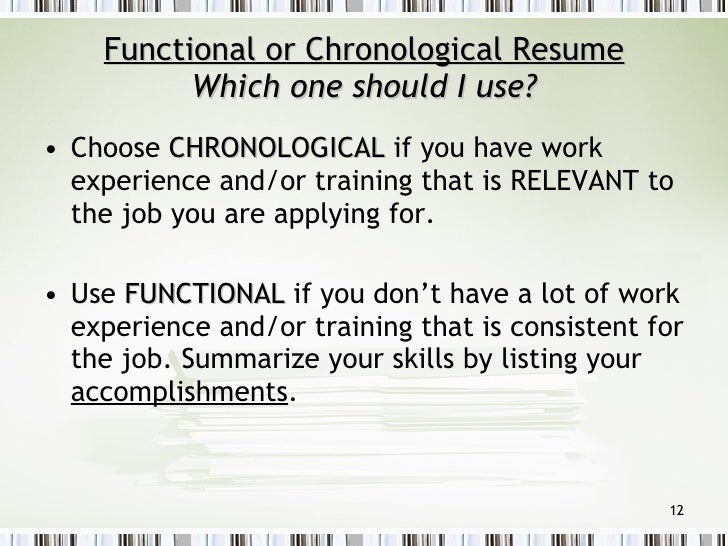 ... 12. Functional Or Chronological Resume ...