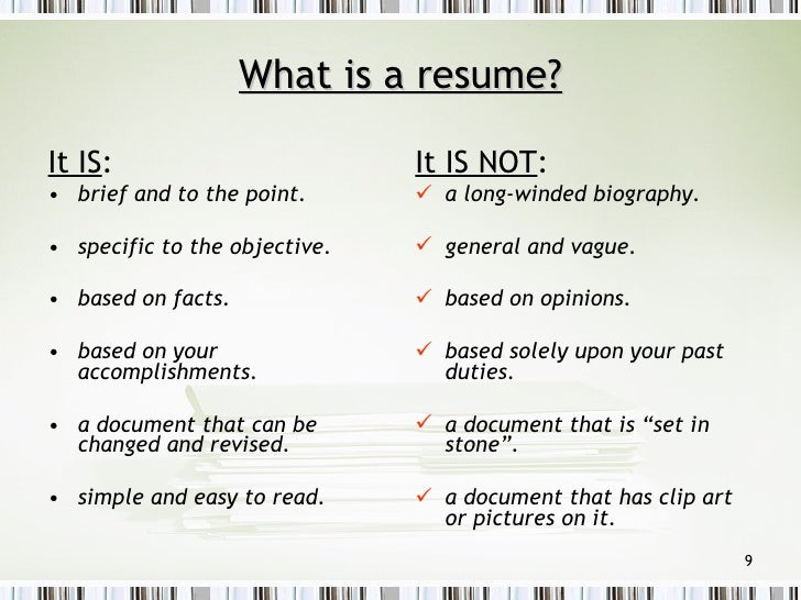 High Quality ... 9. What Is A Resume?