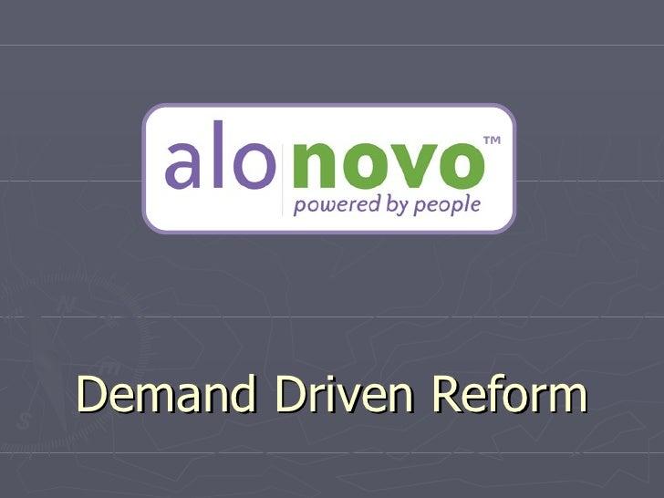 ™Demand Driven Reform