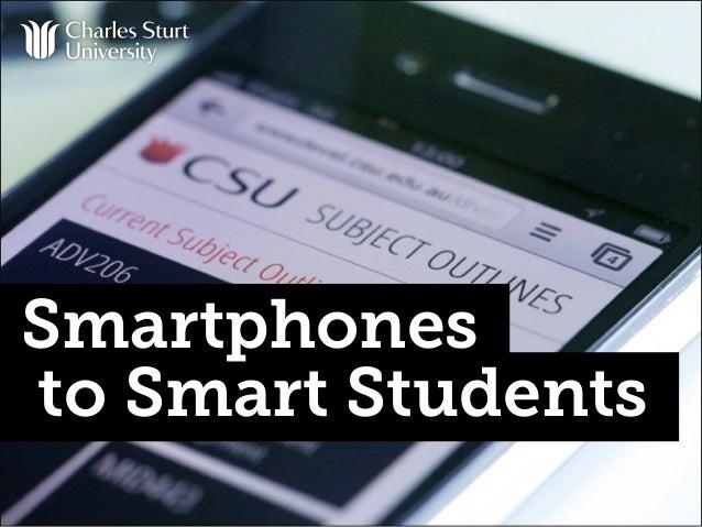 Smartphones to Smart Students
